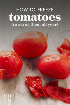 If you want to learn how to freeze tomatoes to enjoy that fresh summer flavor all year, this is the right place. We'll take you through all the freezing tomato basics from prep through processing and storage. #thebestwaytofreezetomatoes #freezingfruits #howto #bhg