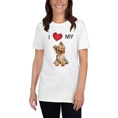 A new t-shirt for women that are Yorkie lover and moms with the special design, I love my Yorkie dog. Dog Mom Shirt, Yorkie Dogs, Dog Wear, New T, Dog Design, I Love Dogs, T Shirts For Women, My Love, Sweatshirts