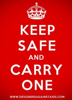 Keep safe and carry one- Designers against AIDS