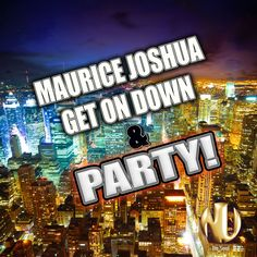http://www.traxsource.com/index.php?act=show=tpage=titles=178061#.UDcqZfesXS0.facebook  Hot off the Press Brand New Maurice Joshua!!! Take a listen!!