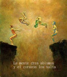 """Siente Tu Alma   Sabiduría para el Alma ®   www.sientetualma.com  """"La mente crea abismos y el corazón los salta"""""""