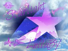 Starlight Lullaby #YouTubeVideo by #MoonDreamsMusic #CarouselDreams #StarlightLullaby