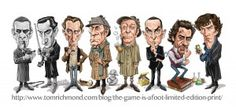 The Game is Afoot!  For $25 you can buy a print of this wonderful collection of Sherlocks by MAD Magazine artist Tom Richmond, and he'll even sign it for you!   You get Barrymore, Rathbone, Cushing, Plummer, Caine, Brett, Downey Jr, and Cumberbatch!