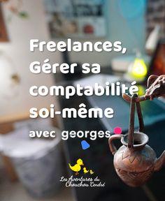 Freelances, gérer sa comptabilité soi-même avec Georges Blog, Blogging