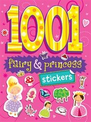 Autumn Children's Books - devoted to publishing exciting and innovative childrens books. 1001 Fairy & Princess Stickers