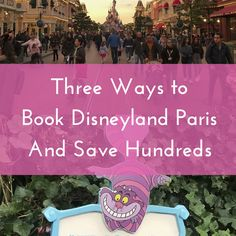 Booking Your Trip to Disneyland Paris in 2018