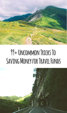 99+ Uncommon Tricks for Saving Money for Travel Funds! Great Travel Planning tips and ideas to Pin and read later!