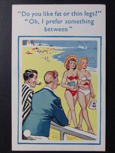 No obvious flaws. Minor defects such as album marks, signs of age and handling acceptable that do not detract from a visually pleasing card. (EX) Excellent Noticeable defects, handling and wear apparent. Funny Postcards, Old Postcards, Cartoon Jokes, Funny Cartoons, Housewife Humor, Woman On Beach, Mom Jokes, Figure Poses, Adult Humor