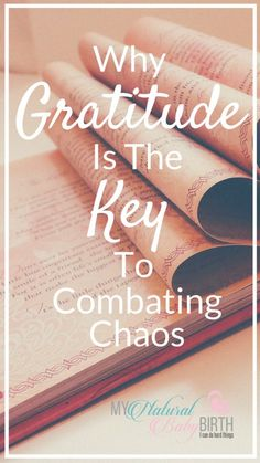 Why Gratitude Is The Key To Combating Chaos