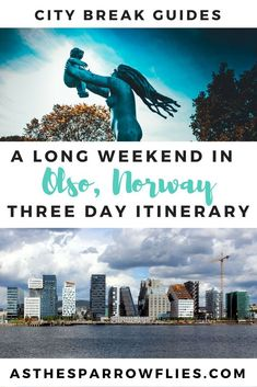 Things to do in Oslo | Weekend in Oslo | 72 hours in Oslo | Oslo City Break | Holiday in Norway | European Travel Tips #norway #oslo #traveltips