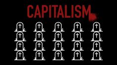 Calculating Capitalism's Death Toll