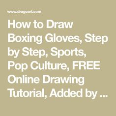 How to Draw Boxing Gloves, Step by Step, Sports, Pop Culture, FREE Online Drawing Tutorial, Added by Dawn, December 19, 2008, 3:31:07 pm