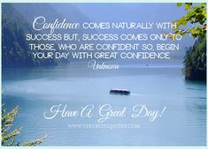 QUOTE OF THE DAY: Begin with Confidence