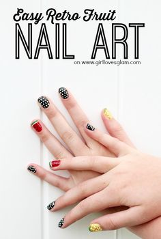 Easy Retro Fruit Nail Art with Polka Dots. Super simple instructions to create your own watermelon and pineapple nail art on www.girllovesgl...