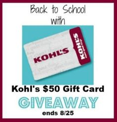 Kohl's Gift Card GIVEAWAY I know I just told you guys about how much fun Back To School Shopping at Kohl's and I am super excited to share this GIVEAWAY with you! Did you know that Kohl's has more than