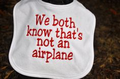 Funny EMBROIDERED BABY BIB - you pick the phrase, Personalized bib, put any phrase or saying you like, full name/three letter monogram by SewCuteThreads on Etsy