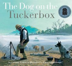Buy The Dog on the Tuckerbox by Corinne Fenton at Mighty Ape NZ. The Dog on the Tuckerbox is the story of Lady and her master Bill. It is the story of Australia's pioneers; the bullockies who worked the rough tracks. Books Australia, Australia Day, History Activities, Book Activities, History Education, Primary Education, Australian Authors, Dog Books, Book Week