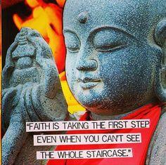 Faith is the first step