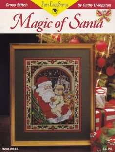 Magic of Santa, Counted Cross Stitch Pattern Leaflet 915 by Cathy Livingston Christmas Sampler