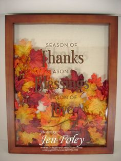 Season of thanks decor element shadow box DIY Flower Shadow Box, Diy Shadow Box, Shadow Box Frames, Autumn Crafts, Thanksgiving Crafts, Holiday Crafts, Fall Projects, Craft Projects, Fall Halloween