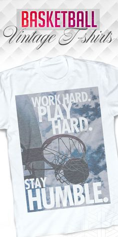 These are words to live by, especially in basketball. See all basketball t-shirts on our website.