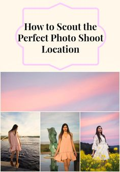 How to Scout the Perfect Photo Shoot Location