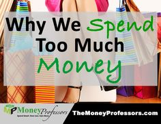 Why we spend too much money - If you spend more than you want to – you are not alone. But it's not your fault. You have been taught to think about money the wrong way – which results in spending too much. But we came up with a simple method that will help you spend less and feel good about your money decisions.