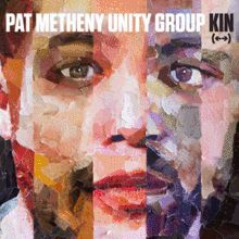 Pat Metheny Unity Group  COVER  Album: Kin