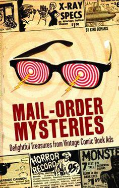 VINTAGE COMIC BOOK ADS | ... Blog » Mail-Order Mysteries: Treasures From Vintage Comic Book Ads