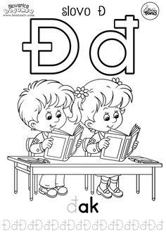 Slovo Đ - ABECEDA BOJANKE - pisanje slova za predškolsku dob i prvi razred - đak - Abeceda slovarica za djecu - besplatni radni listovi za predškolce i vrtić - vježbenice - BonTon TV  #abeceda #slovarica #bojanke #slova #bontontv Preschool Family, Preschool Crafts, Alphabet Worksheets, Worksheets For Kids, Croatian Language, Alphabet For Kids, Alphabet Coloring, Activity Sheets, Sensory Play