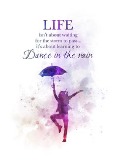 Dance in the Rain Quote ART PRINT Inspirational, Motivational, Gift, Wall Art, H… – positivequotes Inspirational Quotes Rain, Rain Quotes, Silence Quotes, Beach Quotes, Inspiring Quotes, Art Prints Quotes, Quote Art, Quote Life, Frases Disney