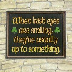 Irish Signs, Irish Pub Signs, the history of Irish signs Irish Girls, Irish Men, Irish Quotes, Irish Sayings, Irish Poems, Celtic Decor, Irish Symbols, Irish Eyes Are Smiling, Up To Something