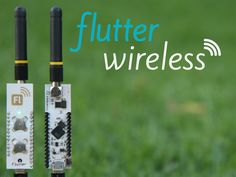 Flutter is an open source ARM-powered wireless Arduino with 1000m+ (3200 ft) range and 256-bit AES hardware encryption.