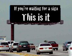If you're waiting for a sign that now is the time to start taking action on your career change...