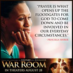 From the award-winning creators of Fireproof and Courageous comes WAR ROOM, a compelling drama with humor and heart that explores the power that prayer can have on marriages, parenting, careers, friendships, and every other area of our lives.