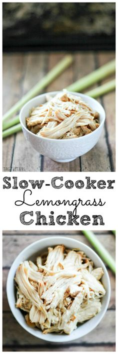 Break out your slow cooker and make this shredded chicken that is full of the citrus flavor of lemongrass! Slow-Cooker Lemongrass Chicken Recipe | Take Two Tapas