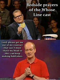 Bedside prayers of the Whose Line? Haha Funny, Stupid Funny, Funny Jokes, Lol, Hilarious Stuff, Whose Line, I Love To Laugh, Just For Laughs, Tumblr Funny