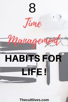 Incorporate these 8 time management habits in your life to get the most out of your life ! Learn these habits today for better time management habits ! Time Management For Students, Time Management Planner, Time Management Quotes, Time Management Techniques, Time Management Tools, Effective Time Management, Time Management Strategies, How To Overcome Laziness, Making Extra Cash