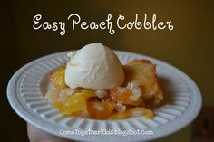 Come Together Kids: Easy Peach Cobbler