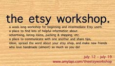 The Etsy Workshop - Tips For Opening Up An Etsy Shop - from Amy Lapi