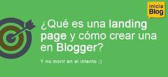 ¿Qué es una landing page y cómo crear una en Blogger? #Blogging http://blgs.co/X90JmD