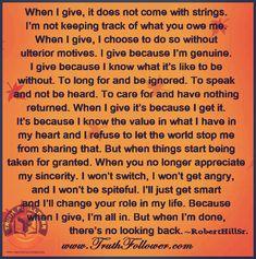 When I give, I'm all in, but don't take me for granted.