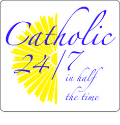 Catholic 24/7 in 1/2 the time Podcasts