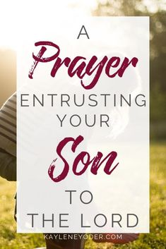 If you're a praying parent, don't miss this powerful prayer entrusting your son to the Lord! It's the perfect prayer for sons to help you lay Him before God and trust God with his future. Click through to grab this prayer today! Prayer For Our Children, Prayer For My Family, Mom Prayers, Everyday Prayers, Son Quotes, Prayer Quotes, Brother Quotes, Family Quotes, Prayer Scriptures