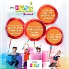 İzmir Park Çocuk Kulübü Temmuz Ayında Birbirinden Eğlenceli Etkinliklerle Minik Ziyaretçilerini Bekliyor!