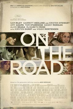 On the Road, one of the best travel movies of all time. For more awesome travel movie suggestions click the pin.