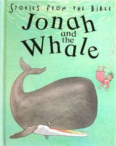 STORIES FROM THE BIBLE JONAH AND THE WHALE IMPORT « Delay Gifts