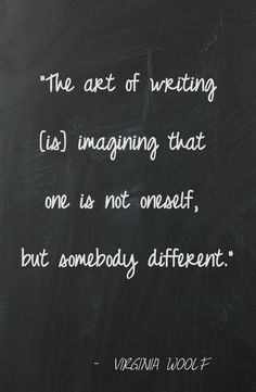 The art of writing. Tumblr Writing, Writing Quotes, Writing Advice, Virginia Woolf, Favorite Quotes, Best Quotes, Author Quotes, Writing Inspiration, Creative Writing