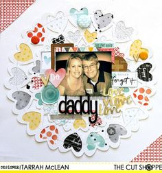 """The Cut Shoppe: """"Daddy Love"""" by Tarrah McLean uses """"All Heart Remix"""" cut file."""