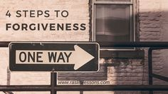 Forgiveness- Is one of the hardest things you'll have to do. Here are 4 steps to help.